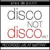 Disco Not Disco vol.1 (live @ barSTRAF)