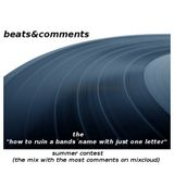 """beats&comments-the""""how to ruin a bands´name with just one letter""""-summer contest"""