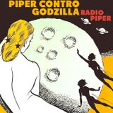 "Piper Contro Godzilla - ""OUTER BLEEPS HOUR"": 14/10/2014"
