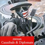 Cannibals & Diplomats