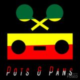 Pots & Pans Radio - Episode 32 - Strickly Rockers LIVE from The Hotbox Cafe