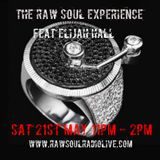 RAW SOUL EXPERIENCE SAT 11PM -2AM  20TH MAY 2017