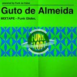 Guto de Almeida - Mixtape Funk Globo 2013