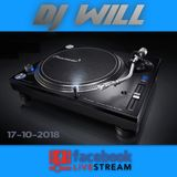 Dj Will - Set Facebook Live (17-10-2018)
