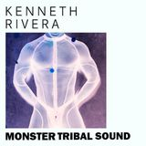 MONSTER TRIBAL SOUND / MIXED SET BY DJ KENNETH RIVERA