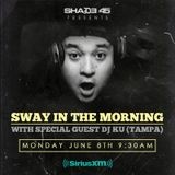 Sway In The Morning (6.8.15)