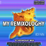 ECHENIQUE MIX - OID MORTALES REMIXOLOGY (1992/1999) MIXED BY E!