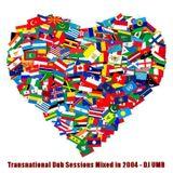 Transnational Dub Sessions (2004)