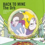 2003: Back To Mine | The Orb
