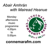 Connemara Community Radio - 'Abair Amhrán' with Mairead Heanue - 26feb2018
