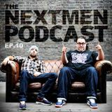 The Nextmen Podcast Episode 10
