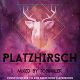 PLATZHIRSCH - Power Hour 003