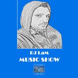MUSIC SHOW #40! - 07/06/2017 DJ LaM