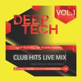 Deep Tech Vol.1 by @djericromano (Eric Romano Live Mix)