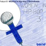 WIB # 51 - Women in Hip-Hop 3 Roundtable
