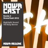 Nowa Clash 2012 ronda 2