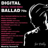 DIGITAL BALLAD (Wings, Doobie Brothers, Al Stewart, Odyssey, Ambrosia, David Bowie, Chris Rea ...)