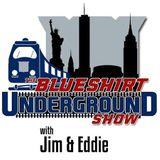 The Blueshirt Underground Show with Jim and Eddie Free Agent Frenzy 7/1/19