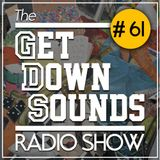 Get Down Sounds Radio Show #61 [Submotion Orchestra, James Blake, Anderson Paak...]