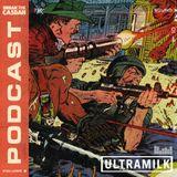 Break The Casbah Podcast Vol.4 by Ultramilk