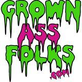 Grown Ass Folks live at the V-club Pt. 3 1/26/13