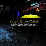 "Ocean Radio Chilled ""Midnight Silhouettes"" 3-19-17"