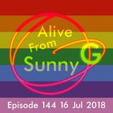 Alive From Sunny G Episode 144 16 Jul 2018 Pride