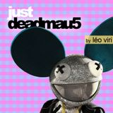 Léo Viri - Just Deadmau5