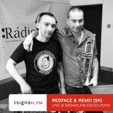 Redface & Remo - Live @ SIGNAll_FM (02.03.2014)