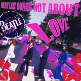 Part 4 of the Beatles' songs not about love - Abbey Road.