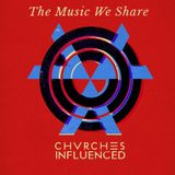 The Music We Share | Chvrches Influenced | DJ Mikey