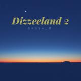 Dizzeeland Chapter #2