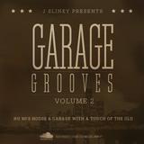 J Slinky presents...Garage Grooves Vol 2
