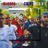 BLOODS AND CRIPS UNITED MIX #1