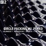 Circle Packing w/ Perko - 10th December 2018