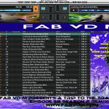 Fab vd M Presents A Trip To The Trance World Episode 58 Season 2 Remixed