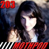 Mothpod 203 - Long Live The King