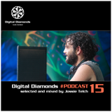 DigitalDiamonds PodCast #015 by Jossie Telch