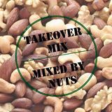 TAKEOVER MIX BY DJ NUTS VOL.1