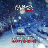 """Stoican - ALL BLACK EVERYTHING PODCAST 002 - """"Happy ending"""""""