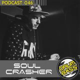 Drum and Bass Night PODCAST #046 - Soulcrasher