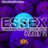 Essex aka Greg Sin Key - Greens Club part 2 12052001
