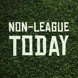 Non-League Today: THE SEASON FINALE