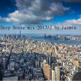 Deep House mix 2017/2 by Jasmin