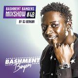 BASHMENTBANGERS MIXSHOW #48 BY DJ BERKUM
