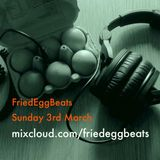 FriedEggBeats March 2019