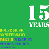 15 Years Of House Part 2 by Petros Macris