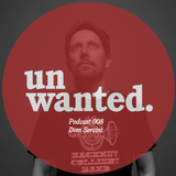 Unwanted Family Podcast 008 - Dom Servini