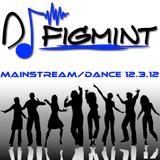 Figmix Mainstream-Dance 12.3.12
