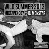 #MIXTAPE087 - Wild Summer 2013 by DJ Monstar